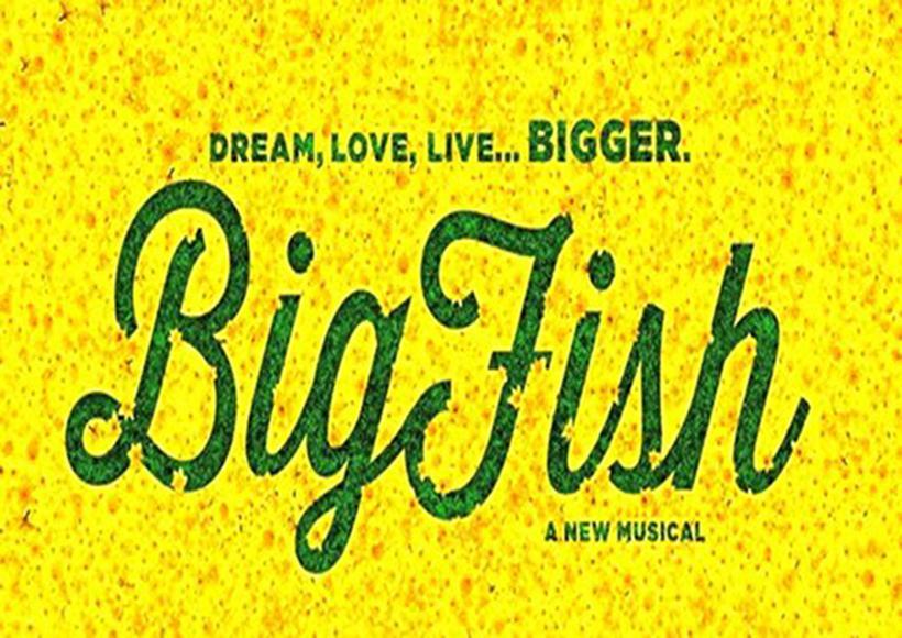 Big fish the arts at mcc for Big fish musical soundtrack