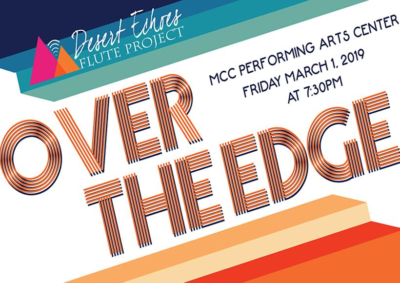 Desert Echoes Flute Project Concert: Over the Edge | The Arts at MCC