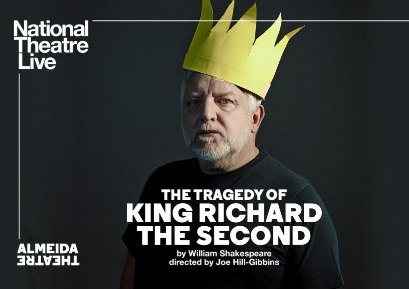 NT Live poster featuring King Richard II with paper crown