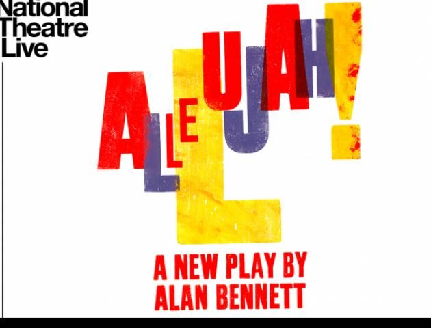 NT Live poster featuring the shows title, Allelujah in colored block lettering