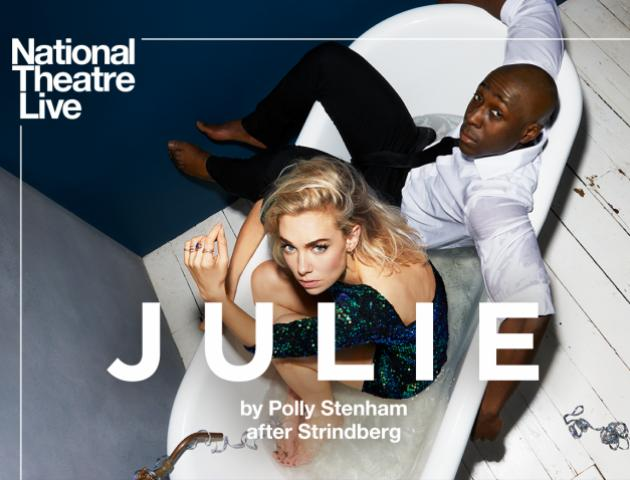 NT Live poster featuring the main characters Julie and Jean sitting fully clothed in a partially filled bathtub