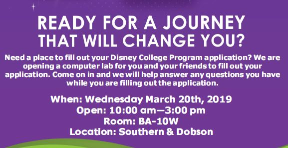 Application session for Disney College Program. March 20th, 2019 in BA-10W from 10a.m. to 3 p.m.