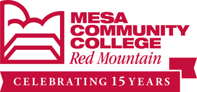 Mesa Community College - Red Mountain: Celebrating 15 Years
