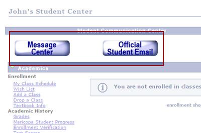 Example: Check your Message Center or Student Email