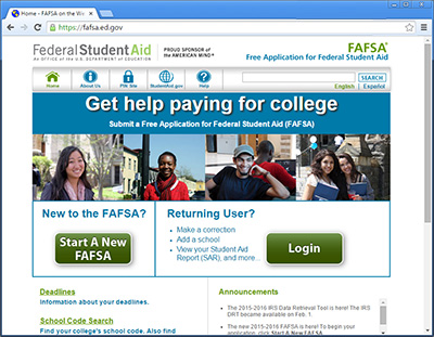Fill our your Free Application for Federal Student Aid (FAFSA)