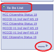 PIcture of the To Do List which is found at your online Student Center at My.maricopa.edu. This is where you can view your specific To Do List items needed for financial aid, advisement, admisions and records. You can click on each To Do List item to find out what you must do to complete it.