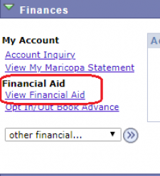 PIcture of the View Financial Aid link which is found on your online Student Center at My.maricopa.edu. When you click on View Financial Aid, it will take you to the Aid Year selection page.