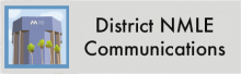 Click here to check out the District NMLE Communications page
